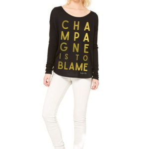 Long Sleeve Champagne Is to Blame
